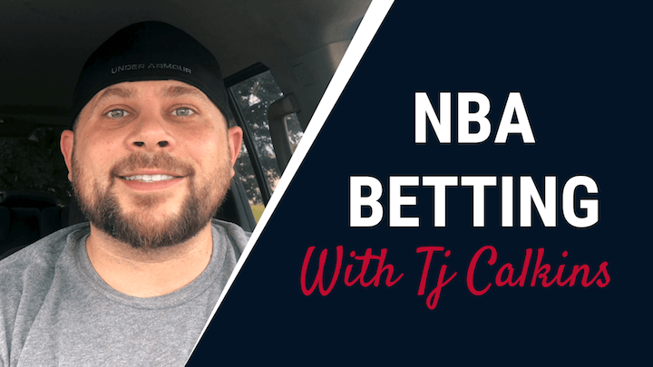 NBA Betting with TJ Calkins
